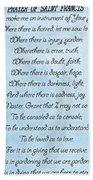 Prayer Of Saint Francis Beach Towel