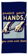 Protect Your Hands Beach Towel