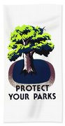 Protect Your Parks Wpa Beach Towel