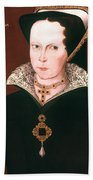 Queen Mary I Of England Beach Towel