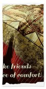 Quilts Are Like Friends A Great Source Of Comfort Beach Towel