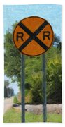 Railroad Crossing Sign Beach Towel