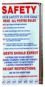 Read All Posted Rules Beach Towel