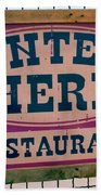 Restaurant Sign Color Beach Towel