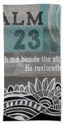 Restoreth My Soul- Contemporary Christian Art Beach Towel by Linda Woods