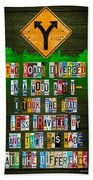 Robert Frost The Road Not Taken Poem Recycled License Plate Lettering Art Beach Towel