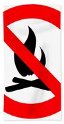 Round Fire Ban Sign Symbol Isolated On White Beach Towel