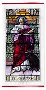 Saint John The Evangelist Stained Glass Window Beach Towel
