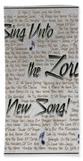 Sing Unto The Lord A New Song Beach Towel