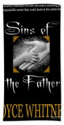 Sins Of The Father Book Cover Beach Towel