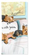 Sleeps With Yorkies Beach Towel