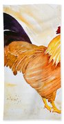 Some Days You Have To Paint A Rooster Beach Towel