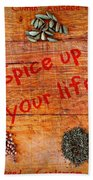 Spice Up Your Life Beach Towel