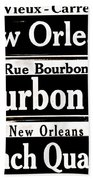 Street Sign Scenes Of New Orleans Beach Towel