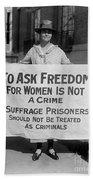 Suffragist 1917 Beach Towel