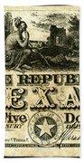 Texas Banknote, 1840 Beach Towel