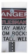 Texas Danger Rattle Snakes Signage Beach Towel