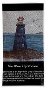 The Blue Lighthouse Beach Towel