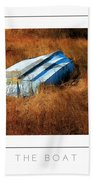 The Boat Poster Beach Towel