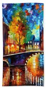 The Bridges Of Amsterdam - Palette Knife Oil Painting On Canvas By Leonid Afremov Beach Towel