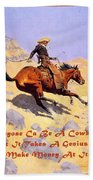 The Cowboy With Quote Beach Towel