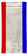 The Declaration Of Independence In Red White Blue Beach Towel by Rob Hans