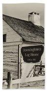 The Downingtown Log House  Beach Towel