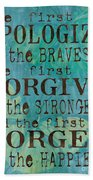 The First To Apologize Beach Towel by Debbie DeWitt