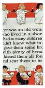 There Was An Old Women Who Lived In A Shoe Beach Towel by Mother Goose
