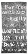 Think For Yourself - Graffiti Art Beach Towel by Absinthe Art By Michelle LeAnn Scott