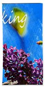 Thinking Of You 3 Beach Towel
