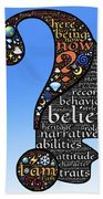 Thoughts And Words Beach Towel