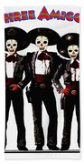 Three Amigos - Day Of The Dead Beach Towel