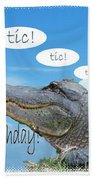 Tic Tic Tic Beach Towel