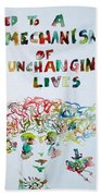 Tied To A Mechanism Of Unchanging Lives Beach Towel
