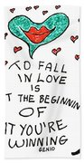 To Fall In Love Beach Towel