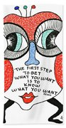 To Get What You Want Beach Towel