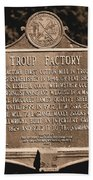 Troup Factory Historical Marker Beach Towel