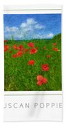 Tuscan Poppies Poster Beach Towel