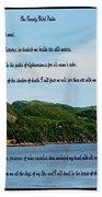 Twenty Third Psalm And Mountains Beach Towel