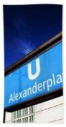 Ubahn Alexanderplatz Sign And Television Tower Berlin Germany Beach Towel