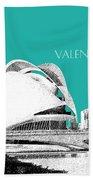 Valencia Skyline City Of Arts And Sciences - Aqua Beach Towel