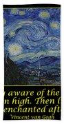Van Gogh Motivational Quotes - Starry Night II Beach Towel