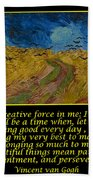 Van Gogh Motivational Quotes - Wheatfield With Crows Beach Towel