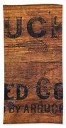 Vintage Arbuckles Roasted Coffee Sign Beach Towel