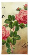 Vintage Roses For You Beach Towel