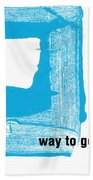 Way To Go- Congratulations Greeting Card Beach Towel by Linda Woods