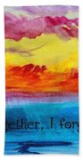 We Were Together I Forget The Rest - Quote By Walt Whitman Beach Towel