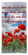 We Will Remember Them... Beach Towel
