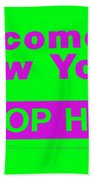 Welcome To New York Beach Towel